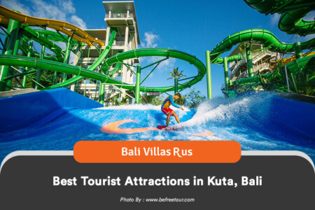 Ultimate guide for tourist attractions in Kuta and Bali villas for rent by the best bali villas management, Bali Villas R Us