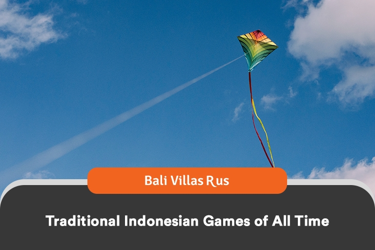 traditional indonesian games an article by Bali Villas R Us, the best service for Bali Villas Rental
