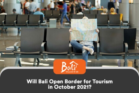 Bali open for international tourists in October 2021